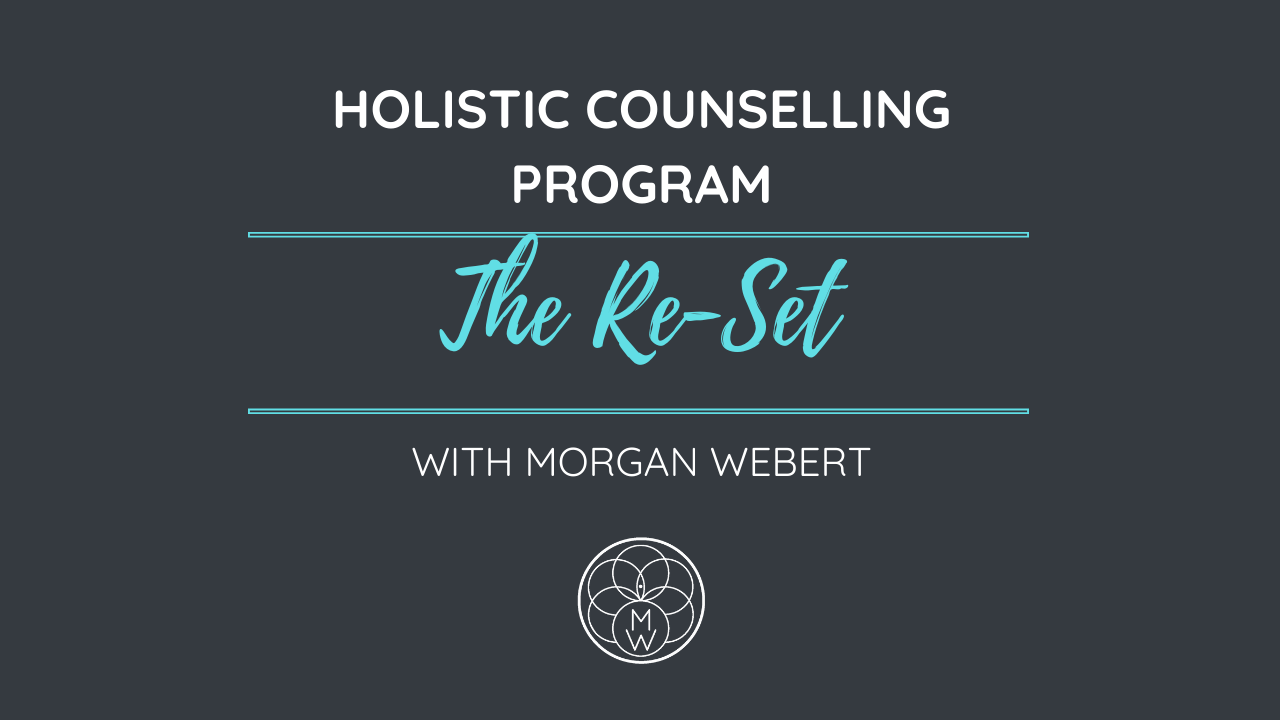 Holistic-Counselling-EFT-Tapping-Morgan-Webert-Reset-Program